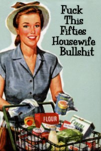 Fed Up Housewife